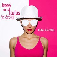 Jessy and Rufus feat. Ryan Paris (Mr. Dolce Vita)
