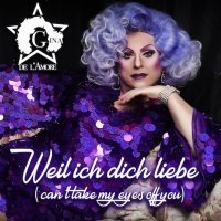 Gina de L'Amore - Weil ich dich liebe (Can't Take My Eyes Off You)
